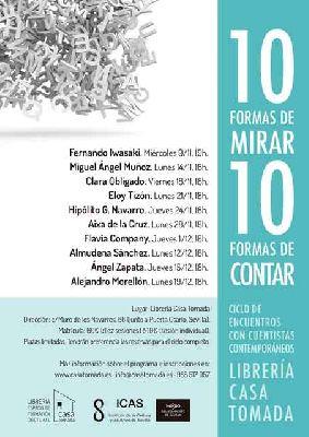 Ciclo Diez formas de mirar, diez formas de contar en la Casa Tomada Sevilla
