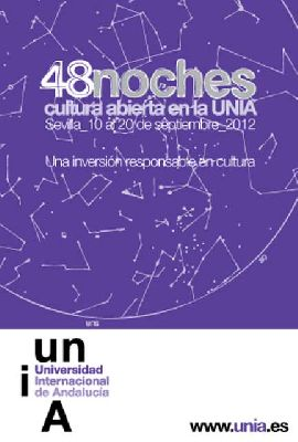48 Noches de Cultura Abierta en la UNIA Sevilla 2012