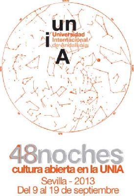 48 Noches de Cultura Abierta en la UNIA Sevilla 2013