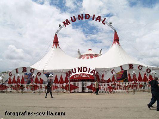 Gran Circo Mundial en la Feria de Sevilla 2017