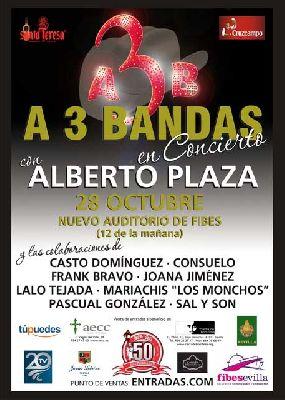 Concierto: A 3 Bandas con Alberto Plaza en Fibes Sevilla
