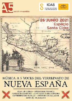 Cartel del concierto Música A 5 voces del Virreinato de Nueva España en Sevilla 2021