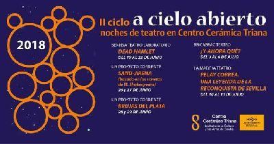 Teatro: A cielo abierto en el Centro de la Cerámica de Triana de Sevilla 2018