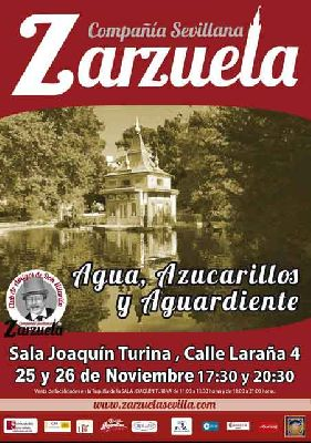 Zarzuela: Agua, Azucarillos y Aguardiente en el Espacio Turina de Sevilla