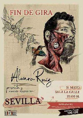 Cartel del concierto de Álvaro Ruiz en sala La Calle Sevilla 2019