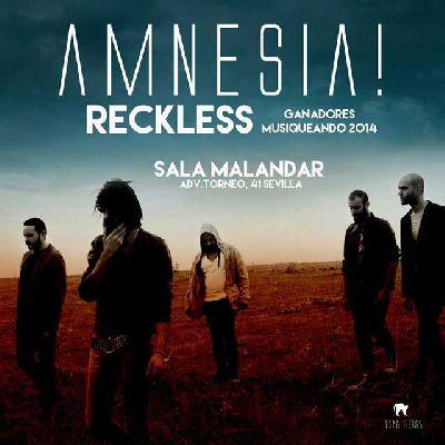 Concierto: Amnesia y Reckless en Malandar Sevilla