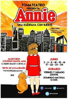 Musical: Annie. Una huérfana con suerte por TomaTeatro en Sevilla
