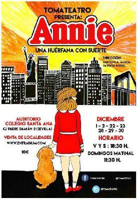 Annie. Una huérfana con suerte por TomaTeatro en Sevilla, diciembre 2018