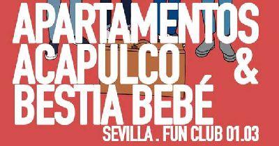 Cartel del concierto de Apartamentos Acapulco y Bestia Bebé en FunClub Sevilla 2019