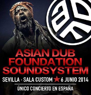 Concierto: Asian Dub Foundation en Custom Sevilla