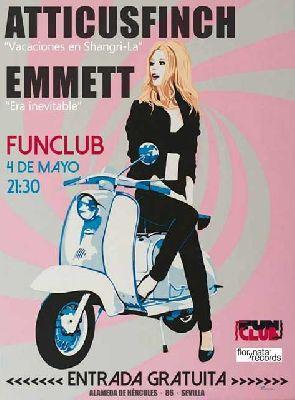 Concierto: Atticusfinch y Emmett en FunClub Sevilla
