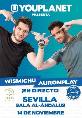 Youplanet Tour 2015 con Auronplay y Wismichu en Fibes Sevilla