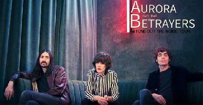 Cartel de la gira Tune Out The Noise de Aurora & The Betrayers