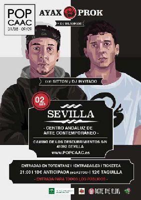 Concierto: Ayax y Prok y Sitton en Pop CAAC Sevilla 2017