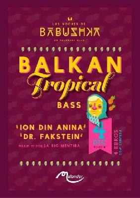 Balkan Tropical Bass en Malandar Sevilla 2015