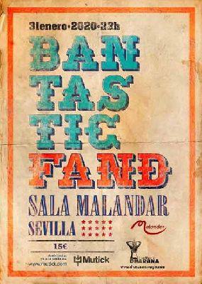 Cartel del concierto de Bantastic Fand en Malandar Sevilla 2020