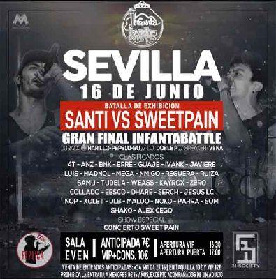 Batalla exhibición Santi VS Sweetpain en la Sala Even Sevilla 2018