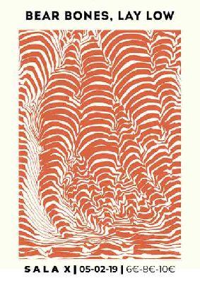 Cartel del concierto de Bear Bones, Lay Low en la Sala X de Sevilla