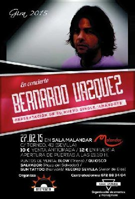 Concierto: Bernardo Vázquez en Malandar Sevilla