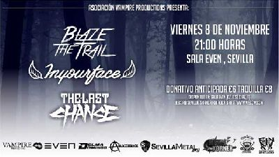 Cartel del concierto de Blaze The Traill, Inyourface y The Last Chance en la Sala Even Sevilla 2019