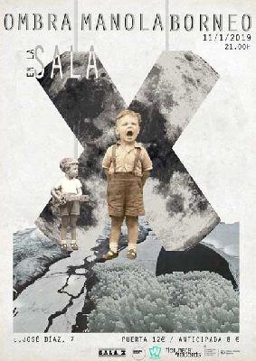 Cartel del concierto de Borneo, Ombra y Manola en la Sala X de Sevilla 2019