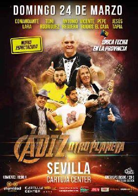 Cartel de Cádiz, otro planeta en el Cartuja Center de Sevilla 2019