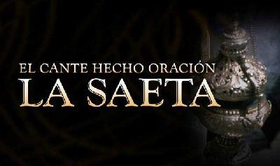 Concierto: El cante hecho oración: La Saeta en el Lope de Vega de Sevilla