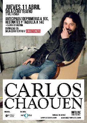 Concierto: Carlos Chaouen en la Sala Cero de Sevilla