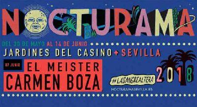 Concierto: Carmen Boza y El Meister en Nocturama 2018 Sevilla
