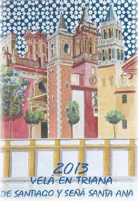 Velá de Santiago y Santa Ana de Triana 2013