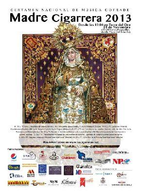 Certamen Nacional de Música Cofrade Madre Cigarrera 2013