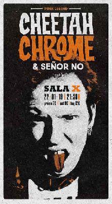 Cartel del concierto de Cheetah Chrome y Señor No en la Sala X de Sevilla