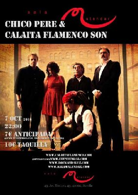 Concierto: Chico Pere & Calaita Flamenco Son en Malandar Sevilla