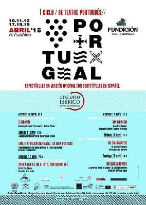 Primer Ciclo de Teatro Portugués en La Fundición Sevilla
