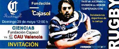 Rugby: Cajasol Ciencias - CAU Valencia ascenso a División de Honor