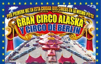 El Gran Circo Alaska y el Circo de Berlín en Sevilla