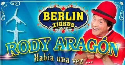 Cartel del Circo Berlín (Berlin Zirkus) con Rody Aragón
