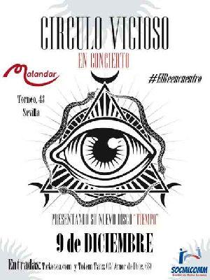 Concierto: Círculo Vicioso presenta Tiempo en Malandar Sevilla