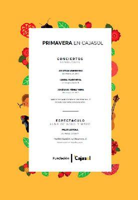 Cartel de los conciertos de primavera en Cajasol Sevilla 2021