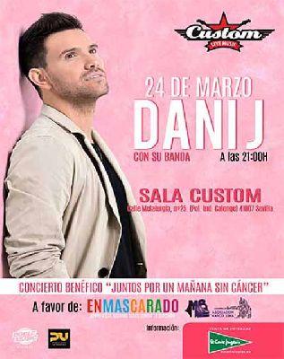 Cartel del concierto benéfico de Dani J en Custom Sevilla 2019