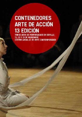 Contenedores 2013, arte de acción en el CAAC Sevilla