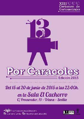 XIII Cortos por Caracoles 2015 en Sevilla