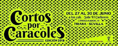 XVI Cortos por Caracoles 2018 en Sevilla
