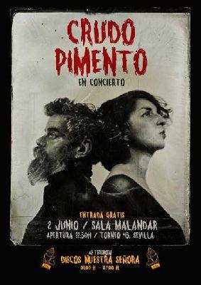 Concierto: Crudo Pimento en Malandar Sevilla 2018