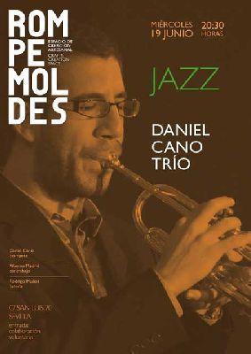 Concierto: Daniel Cano Trío en Rompemoldes Sevilla