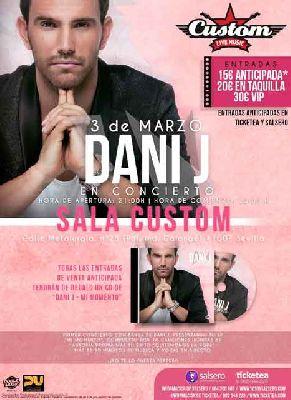 Concierto: Dani J presenta Mi momento en Custom Sevilla