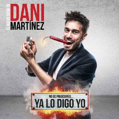 Cartel de No os preocupéis... ya lo digo yo de Dani Martínez