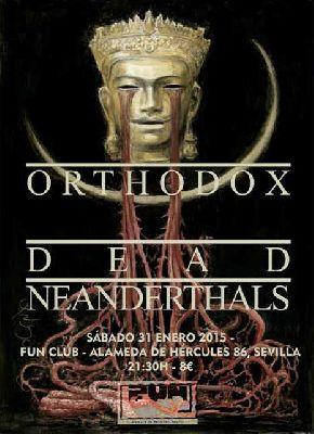 Concierto: Dead Neanderthals y Orthodox en FunClub Sevilla