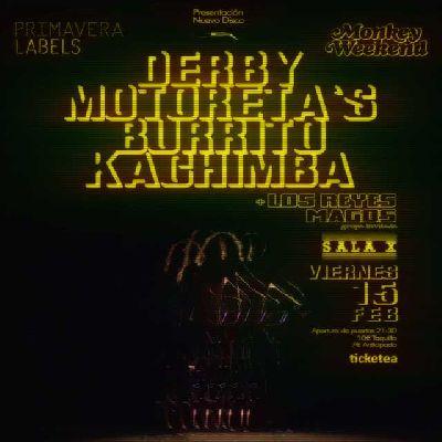 Cartel del concierto de Derby Motoreta's Burrito Kachimba en la Sala X de Sevilla