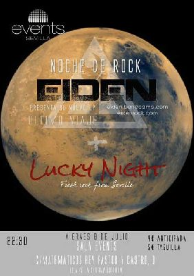 Concierto: Eiden y Lucky Night en la Sala Events de Sevilla